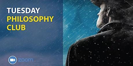 Tuesday Philosophy Club tickets