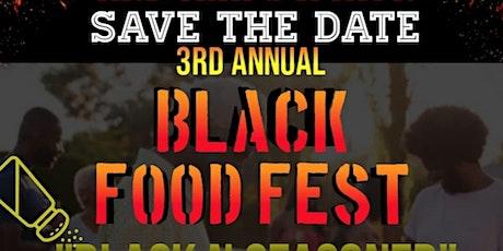 3rd Annual Black Food Fest tickets