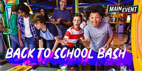 Back To School Bash - Main Event Fort Worth North tickets