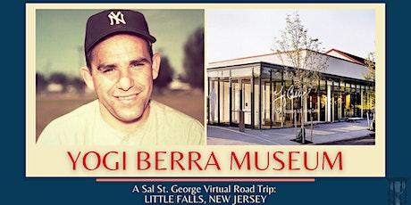 Yogi Berra Museum: Virtual Road Trip tickets