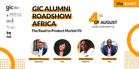 GIC ALUMNI ROADSHOW: Africa | The Road to Product Market Fit tickets