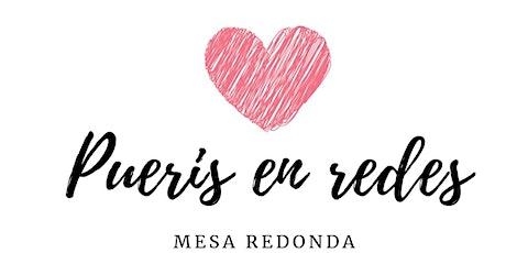 Pueris en Redes -Mesa Redonda boletos