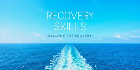 Early Recovery Skills tickets