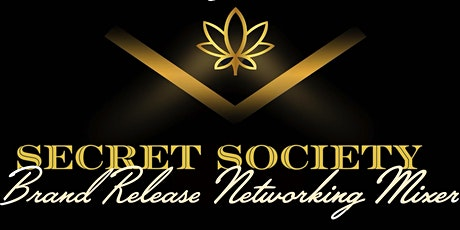 Secret Society Brand Release Networking Mixer tickets