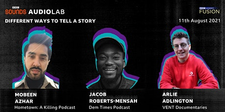 BBC Sounds Audio Lab Presents: Different Ways to Tell A Story tickets