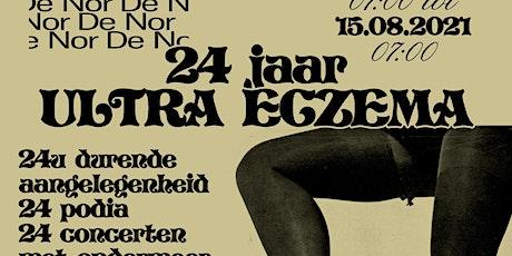 24 JAAR ULTRA ECZEMA tickets