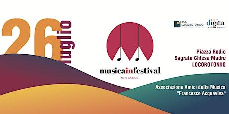 MUSICAinFESTIVAL 3^ ed. biglietti