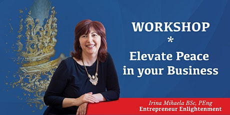 Elevate Peace in Your Business - Workshop tickets