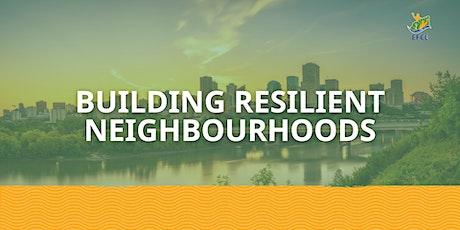 Building Resilient Neighbourhoods tickets