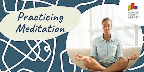 Practicing Meditation tickets