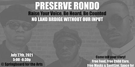 Preserve Rondo: Raise Your Voice, Be Heard, Be Counted - No Land Bridge w/o tickets