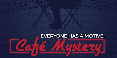 Café Mystery! tickets