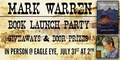 Mark Warren Book Launch Party for Indigo Heaven tickets