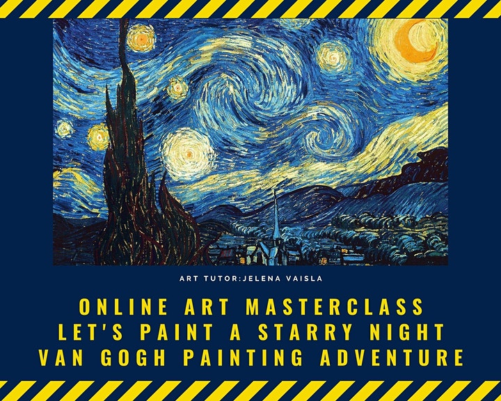 Online Masterclass: Let's paint a starry night. Van Gogh Painting Adventure image
