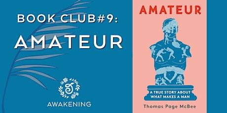 Book Club #9: Amateur tickets