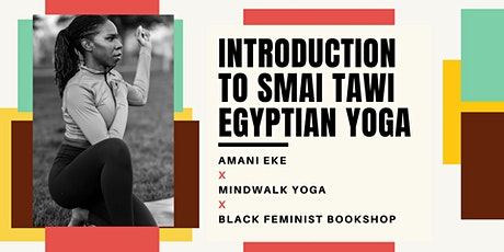 Introduction to Smai Tawi Egyptian Yoga tickets