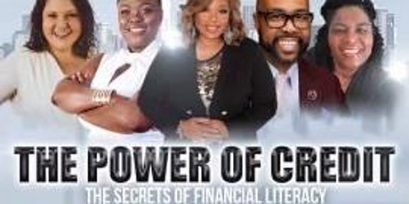 The Power of Credit: The Secrets of Financial Literacy tickets