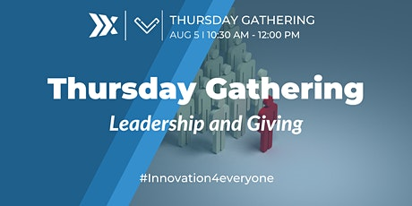 Venture Café Thursday Gathering: Leadership & Giving tickets