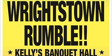 SEPT 4 UWC WRIGHTSTOWN RUMBLE PRO WRESTLING EVENT tickets