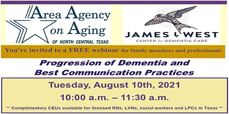Progression of Dementia and  Best Communication Practices tickets