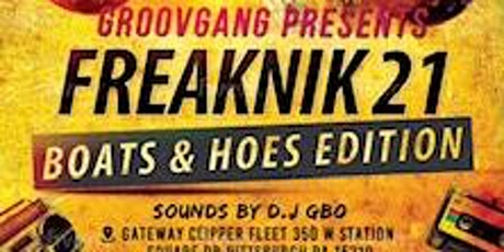 Groovgang FREAKNIK 21Boats & Hoes Edition( 90s Fashion Giving) tickets