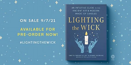 VIP Book Launch Party for Lighting the Wick: Candle Magic at the Hawthorne tickets