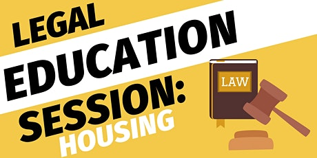 Legal Education Session - Housing tickets