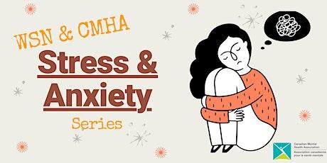 CMHA & WSN: Stress & Anxiety tickets