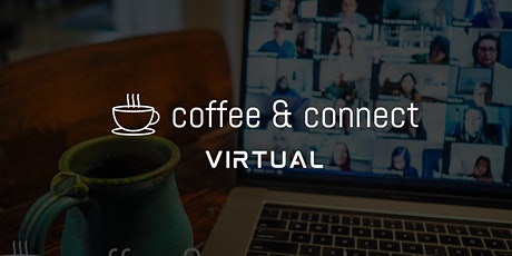 Coffee & Connect - Virtual tickets
