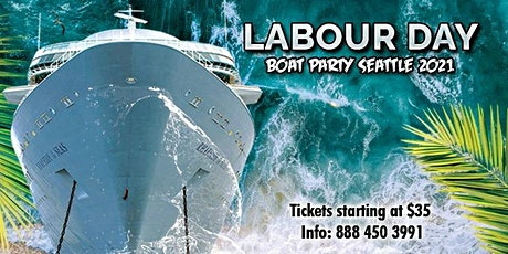 Labour Day Weekend Boat Party Seattle 2021 tickets