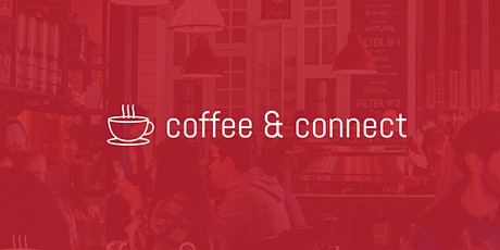 Coffee & Connect - In Person tickets