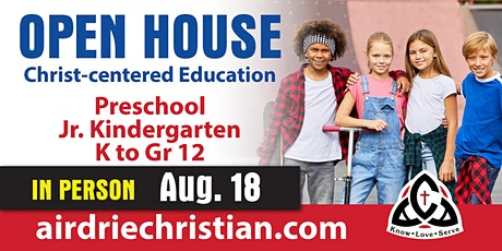 Open House - Preschool, Jr. K., K. to Grade 12 at 6:30 pm tickets