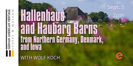 Hallenhaus and Haubarg Barns tickets