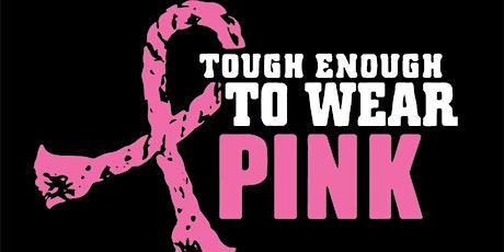 Pass the Hat Tough Enough to Wear Pink tickets