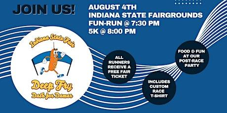 Indiana State Fair Deep Fry Dash for Damar tickets
