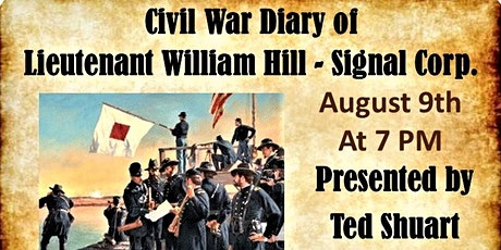 Civil War Diary of Lieutenant William Hill - Signal Corps. tickets
