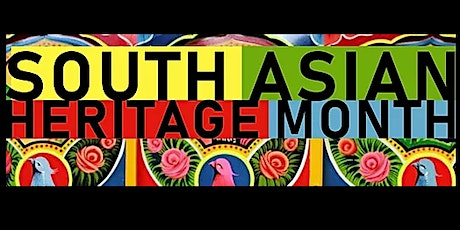 South Asian Heritage Month -  Richness from South Asia tickets