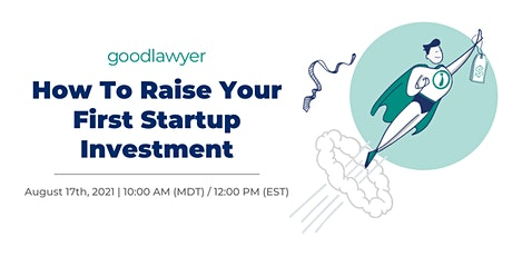 How To Raise Your First Startup Investment tickets
