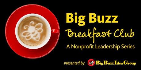 Big Buzz Breakfast Club: Volunteer Management To Grow Your Programs tickets