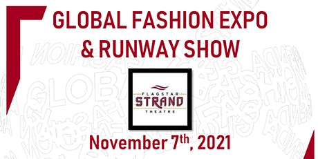 Global Fashion Expo & Runway Show tickets