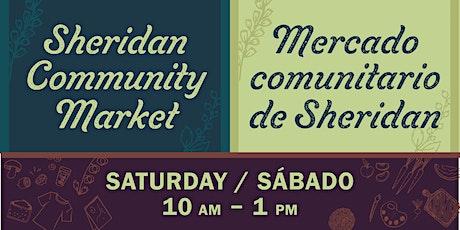 SHERIDAN COMMUNITY MARKET / MERCADO COMUNITARIO DE SHERIDAN tickets