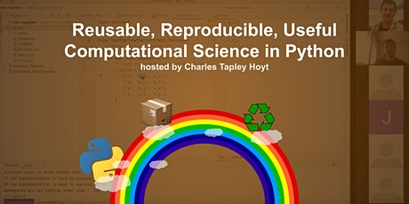 Reusable, Reproducible, Useful Computational Science in Python (free) tickets