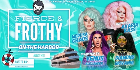 Fierce and Frothy ON THE HARBOR tickets