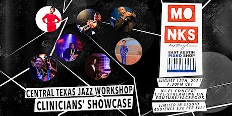 Central Texas Jazz Workshop: Clinicians Showcase - Stream w/Studio Audience tickets