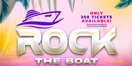 ROCK THE BOAT - BOAT CRUISE tickets