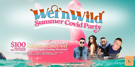 WetNWild Summer Covid Party tickets