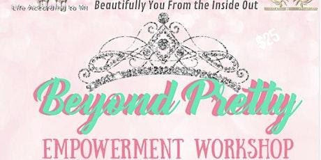 Beyond Pretty/Gentlemen Bootcamp tickets