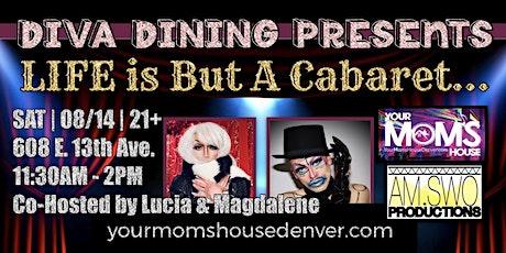 Life is But a Cabaret: A Drag Show Brunch tickets