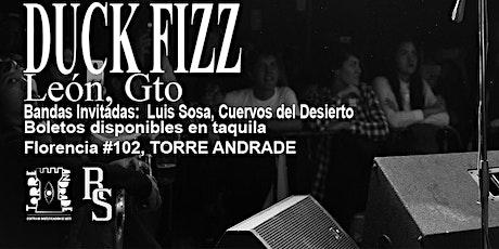 Duck Fizz en Leon (torre andrade) boletos