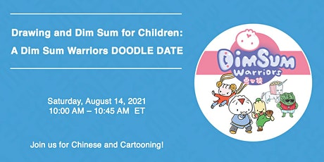 Drawing and Dim Sum for Children: A Dim Sum Warriors DOODLE DATE tickets